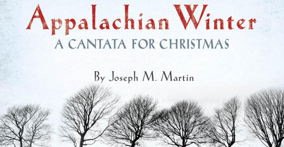 Christmas Cantata: Appalachian Winter